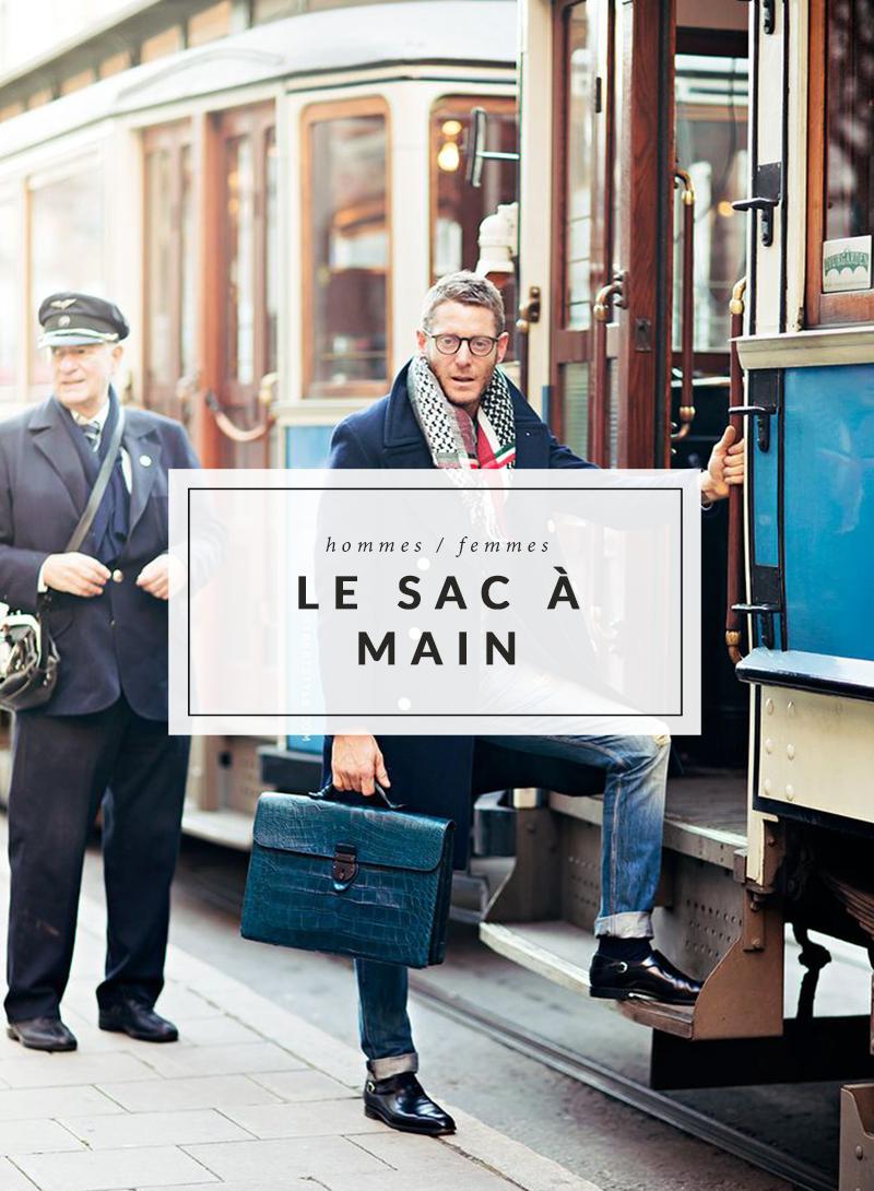08f10db63c Tendance homme - Le sac à main - The Men Times par Faubourg Saint Sulpice -