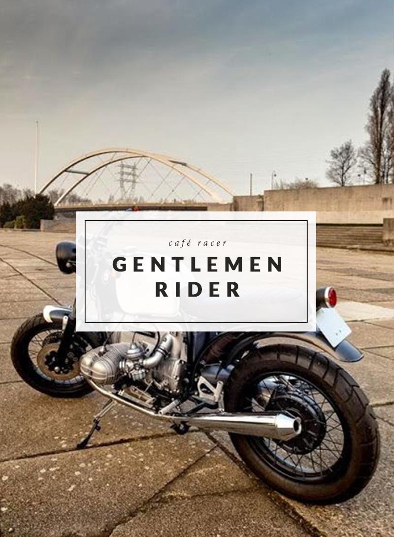 Cafe Racer - Gentlemen Rider - The Men Times par Faubourg Saint Sulpice - Photo: Cafe Racer Pasion